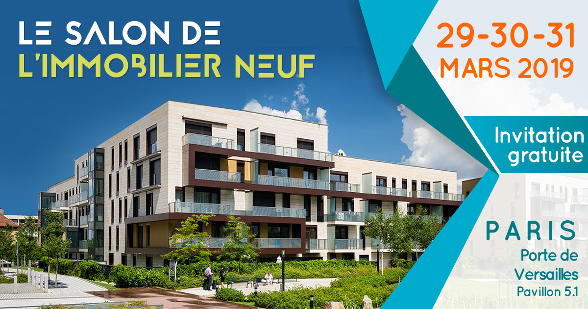 Invitation au salon de l'immobilier les 29, 30, 31 mars 2019 à Paris Porte de Versailles